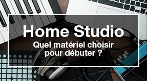 quel matériel choisir Home studio