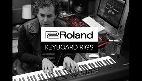 Roland Keyboard Rigs