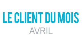 Client du Mois Avril 2016
