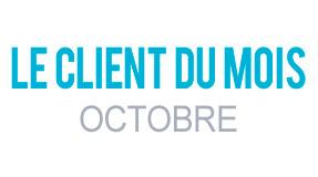 Client du Mois Octobre 2016