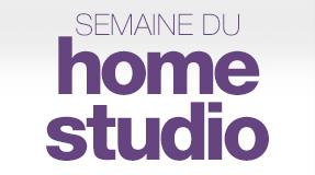 Semaine du Home Studio
