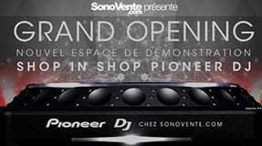 Grand Opening Pioneer - SonoVente.com